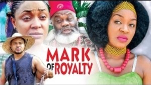 Video: Mark Of Royalty [Part 6] - Latest 2018 Nigerian Nollywood Drama Movie English Full HD